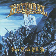 CD GUTTURAL - CROSS WORDS WITH US (NOVO/LACRADO/IMPORTADO)