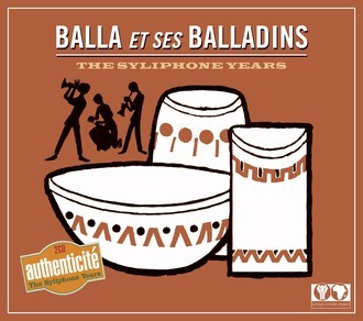 CD BALLA ET SES BALLADINS - THE SYLIPHONE YEARS (2008) NOVO/LAC IMP