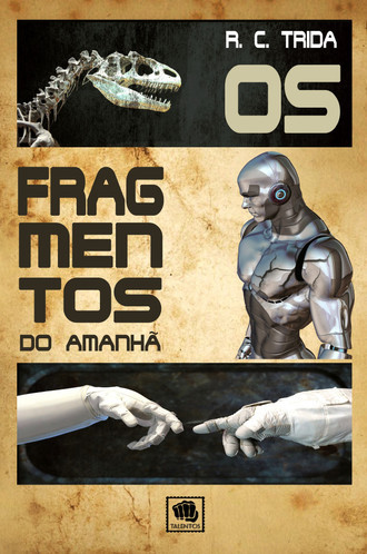Os fragmentos do amanhã