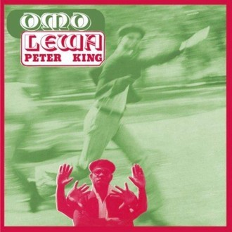 LP PETER KING - OMO LEWA (NOVO/LACRADO)