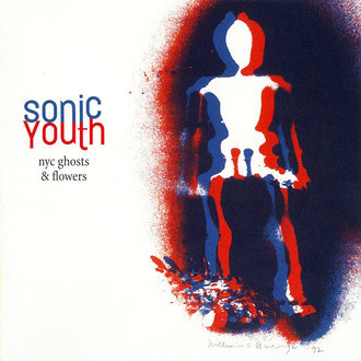 LP SONIC YOUTH - NYC GHOSTS & FLOWERS