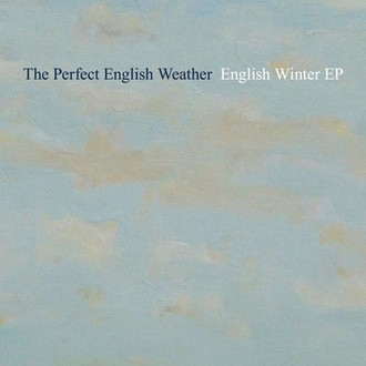 CD THE PERFECT ENGLISH WEATHER - ENGLISH WINTER EP (POPGUNS)