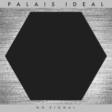 Palais Ideal ‎– No Signal (New Wave, Post-Punk)