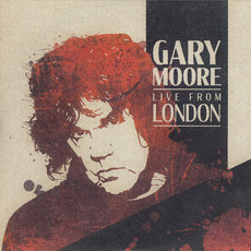 CD GARY MOORE - LIVE FROM LONDON (2020) NOVO/LACRADO