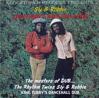 LP SLY & ROBBIE - KING TUBBY'S DANCEHALL DUB