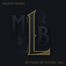 CD MARTIN BARRE - MBL 50 YEARS OF JETHRO TULL (2019) DUPLO NOVO/LAC