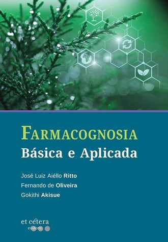 FARMACOGNOSIA: Básica e Aplicada