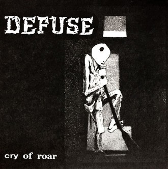 "DEFUSE ""CRY OF ROAR"" EP"