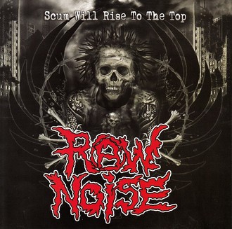 "RAW NOISE ""SCUM WILL RISE TO THE TOP"" EP"