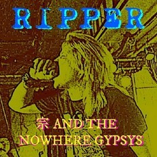 "宗 AND THE NOWHERE GYPSYS ""RIPPER"" CD"
