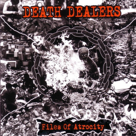 "DEATH DEALERS ""FILES OF ATROCITY"" CD"