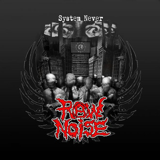 "RAW NOISE ""SYSTEM NEVER"" CD"