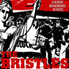 "THE BRISTLES ""UNION BASHING STATE"" 4songs CD"
