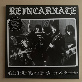 REINCARNATE (UK) - Take It or Leave It: Demos & Rarities LP