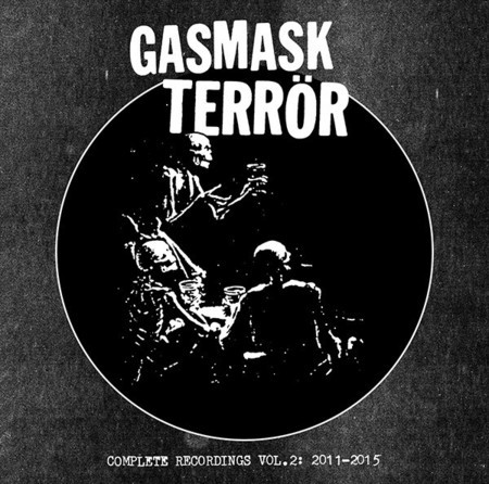 Gasmask Terrör - Complete Recordings Vol. 2: 2011-2015 CD