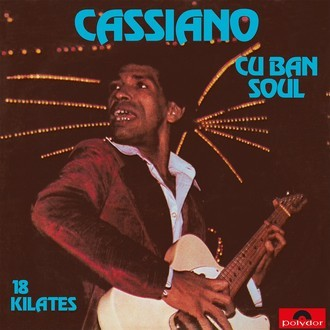 "LP Cassiano ""Cuban Soul 18 Kilates"" RE"