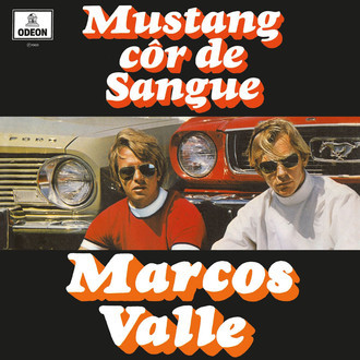 "LP Marcos Valle - ""Mustang Cor de Sangue"" RE"
