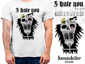 I HATE YOU  Oficial T-Shirt