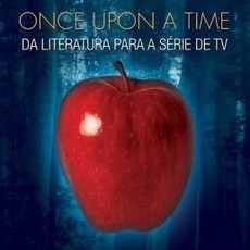 Once Upon A Time - Da literatura para a série de tv
