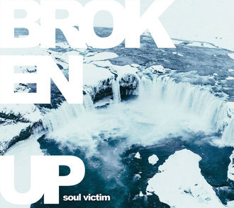 CD BROKEN UP - SOUL VICTIM (NOVO/LACRADO)