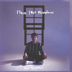 CD ALEC BENJAMIN - THESE TWO WINDOWS (NOVO/LACRADO)