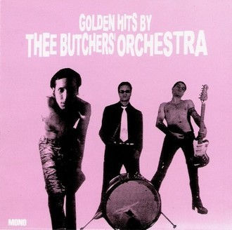 CD THEE BUTCHERS ORCHESTRA - GOLDEN HITS BY (2000) NOVO/LAC PROMOÇÃO