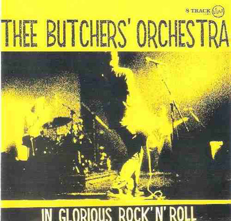 CD THEE BUTCHERS ORCHESTRA - IN GLORIOUS ROCK & ROLL (2002) PROMOÇÂO
