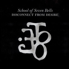 CD SCHOOL OF SEVEN BELLS - DISCONNECT FROM DESIRE (USADO)