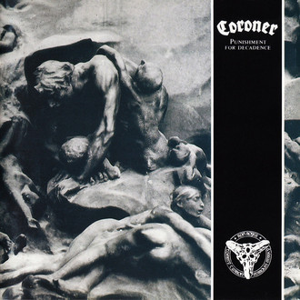 CD CORONER - PUNISHMENT FOR DECADENCE (NOVO/LACRADO)