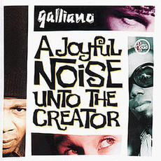 CD GALLIANO - A JOYFUL NOISE UNTO THE CREATOR (USADO/IMP)