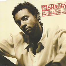 CD SHAGGY FEATURING GRAND PUBA - WHY YOU TREAT...(SINGLE) (USADO/IMP)