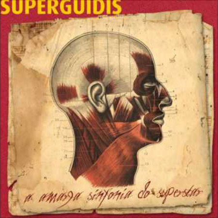 CD SUPERGUIDIS - A AMARGA SINFONIA DO SUPERSTAR (NOVO/LACRADO)