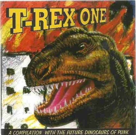 CD T-REX ONE - A COMPILATION WITH FUTURE DINOSAURS OF PUNK