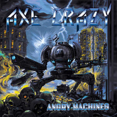 CD AXE CRAZY - ANGRY MACHINES (NOVO/LACRADO)
