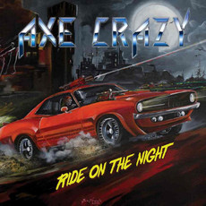 CD AXE CRAZY - RIDE ON THE NIGHT (NOVO/LACRADO)