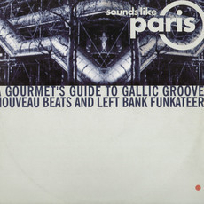 CD SOUNDS LIKE PARIS - A GOURMET'S GUIDE TO GALLIC GROOVES (USADO/IM)