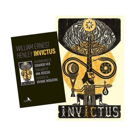 Invictus c/ xilogravura original (William Ernest Henley; Eduardo Ver)