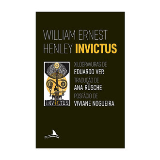 Invictus (William Ernest Henley; Eduardo Ver)