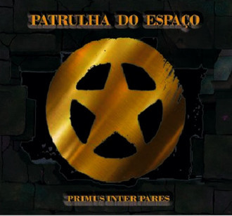 CD PATRULHA DO ESPAÇO - PRIMUS INTER PARES  (NOVO/LACRADO/SLICPASE)