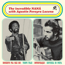 CD THE INCREDIBLE NANÁ VASCONCELOS WITH AGUSTÍN PEREYRA LUCENA