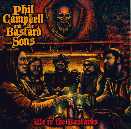 CD PHIL CAMPBELL AND THE BASTARD SONS - WE'RE THE BASTARDS(NOVO/LACR)