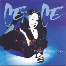 CD CECE PENISTON - THOUGHT 'YA KNEW (USADO/IMP)