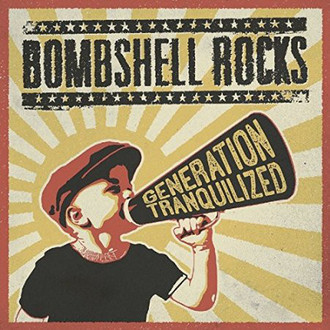 CD BOMBSHELL ROCKS - GENERATION TRANQUILIZED (NOVO/LACRADO/IMP)