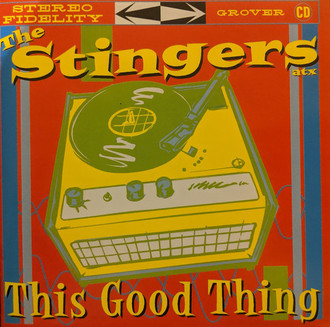 CD THE STINGERS ATX - THIS GOOD THING (USADO/IMP) (GROVER CD)