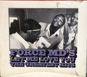 CD FORCE MD'S - LET ME LOVE YOU - THE GREATEST HITS(NOVO/LACRADO)