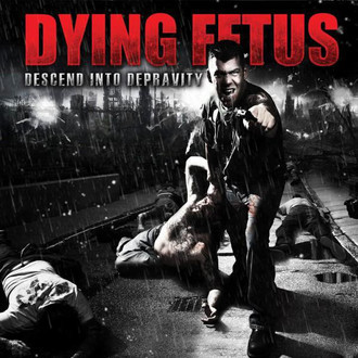 LP DYING FETUS - DESCEND INTO DEPRAVITY (NOVO) 180g