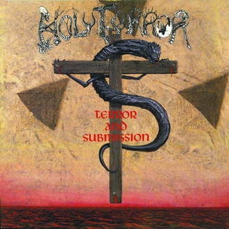 LP HOLY TERROR - TERROR AND SUBMISSION (NOVO/LACRADO/IMP)