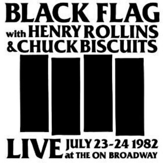 CD BLACK FLAG - LIVE AT THE ON BROADWAY 1982 (IMP/NOVO/LACRADO)