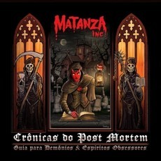 LP MATANZA INC - CRÔNICAS DO POST MORTEM (NOVO/LACRADO)