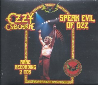 CD OZZY OSBOURNE - SPEAK EVIL OF OZZ - RARE RECORDINGS (CD DUPLO)